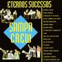 Sampa Crew – Eternos Sucessos