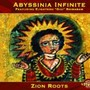 Abyssinia Infinite – Zion Roots
