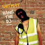 Hang The Dj