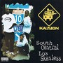 Kausion – South Central Los Skanless