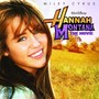 Steve Rushton – Hannah Montana: The Movie Soundtrack