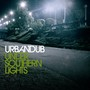 urbandub – Under Southern Lights