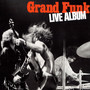 Grand Funk Railroad – Live Album