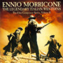 Ennio Morricone &ndash; The Legendary Italian Westerns