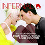 Infernal – From Paris to Berlin