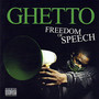 Ghetto – Freedom Of Speech