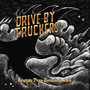 Drive-By Truckers – Brighter Than Creations Dark