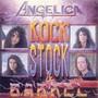 Angelica – Rock, Stock & Barrel