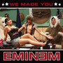 Eminem &ndash; we made you