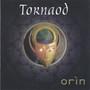 Tornaod – Orin