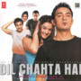 Shankar Ehsaan Loy – Dil Chahta Hai