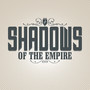 Black Sun Empire – Shadows Of The Empire