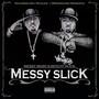 Messy Marv & Mitchy Slick – Messy Slick