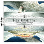Hey Rosetta! – Into Your Lungs