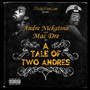 Andre Nickatina & Mac Dre – A Tale Of Two Andres
