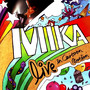 Mika – Live In Cartoon Motion