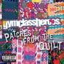 Gym Class Heroes &ndash; Patches From The Quilt