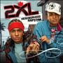 2XL – Neighborhood Rapstar
