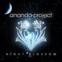 Ananda Project – Night Blossom