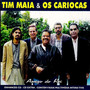 Tim Maia & Os Cariocas Amigo Do Rei
