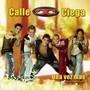 CALLE CIEGA – Una vez mas