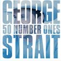 George Strait – 50 Number Ones Disc 1