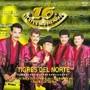 Los Tigres Del Norte – 16 Kilates Musicales
