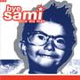 Bye Sami – Otro Dia Mas