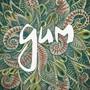 gum – gum