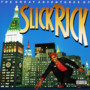 Slick Rick – The Great Adventures Of