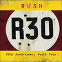 Rush &ndash; R30