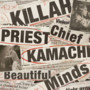 Killah Priest and Chief Kamachi Beautiful Minds