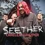 Seether – Careless Whisper
