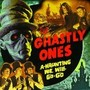 Ghastly Ones – A-Haunting We Will Go-Go