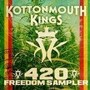 Kottonmouth Kings – Freedom Sampler 420