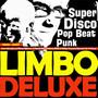 Limbo deluxe – Super Disco Pop Beat Punk