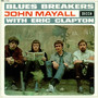 John Mayall & The Blues Breakers – Blues Breakers With Eric Clapton
