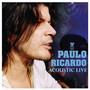 Paulo Ricardo Acoustic Live