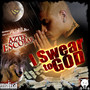 Aztek Escobar – I Swear To God
