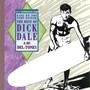 Dick Dale & The Del-Tones – King of the Surf Guitar: The Best of Dick Dale