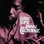 John Coltrane – Lush Life