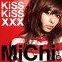 MiChi – KiSS KiSS xxx