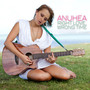 Anuhea – Right Love, Wrong Time