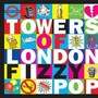 Towers Of London – Fizzy Pop