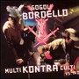 Gogol Bordello – Multi Kontra Culti Vs Irony