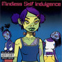 Mindless Self Indulgence – Frankenstein Girls Wil Seem Strangely Sexy