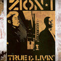 Zion I – True And Livin