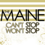 The Maine – Cant Stop Wont Stop