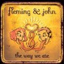Fleming & John – The Way We Are