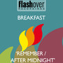Breakfast – Remember / After Midnight